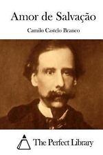 Amor de Salvação by Camilo Castelo Branco (2015, Paperback)