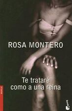 Te tratare como a una reina (Novela (Booket Numbered)) (Spanish Edition)