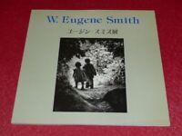 [PHOTOGRAPHIE Bibl. JAMES A. FOX] CATALOGUE EXPOSITION JAPON W EUGENE SMITH 1992