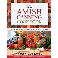 The Amish Canning Cookbook - Spiral-bound NEW Varozza, Georgi 2013-07-01