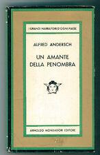 ANDERSCH ALFRED UN AMANTE NELLA PENOMBRA  MONDADORI 1967 I° EDIZ. MEDUSA 515