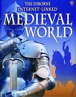 The Usborne Internet Linked Medieval World [World History]