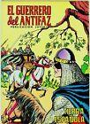 EL GUERRERO DEL ANTIFAZ (Reedición color) nº: 210. Valenciana, 1972-1978.
