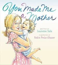 You Made Me a Mother by Laurenne Sala - HARDCOVER - BRAND NEW!