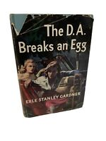 The D A Breaks An Egg By Erle Stanley Gardner Hardcover/DJ 1st Edition 1949