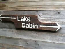 Hand Painted LAKE CABIN Directional Arrow Sign