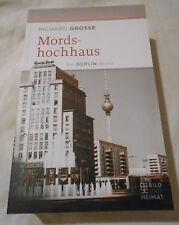 Mordshochhaus Ein BERLIN - Krimi Richard Grosse