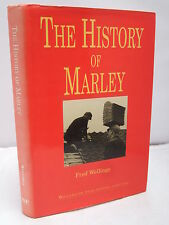 The History of Marley by Fred Wellings - History of the Company HB DJ 1994 Illus
