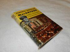 "WW I  WW II  KOREA     ""GENERAL DOUGLAS MACARTHUR: SOLDIER - STATESMAN"" 1951 ed"