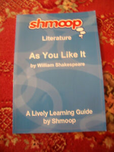 SHMOOP LITERATURE AS YOU LIKE IT  A LIVELY LEARNING GUIDE PREOWNED AS NEW