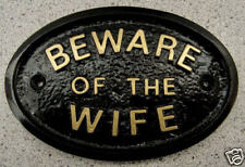 BEWARE OF THE WIFE - HOUSE PLAQUE DOOR ANNIVERSARY WOMAN LOVE