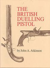 British Dueling Pistols Book Flintlock & Percussion Pistol
