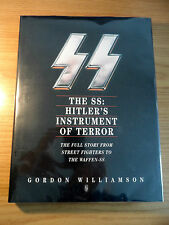 THE SS: HITLER'S INSTRUMENT OF TERROR by GORDON WILLIAMSON