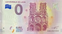 BILLET 0  EURO CATHEDRALE DE LAON FRANCE  2018  NUMERO 1000