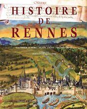 """Livre """" HISTOIRE DE RENNES """" Éditions Apogée / Presses universitaires de Rennes"""