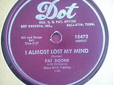 78 Tours PAT BOONE-I ALMOST LOST MY MIND/I'M IN LOVE WITH YOU