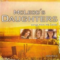 McLEOD'S DAUGHTERS Volume 2 SOUNDTRACK CD *NEW*