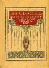 LES CLOCHES ET QUELQUES AUTRES.. EDGAR A. POE. EDMOND DULAC. 1913. ED PIAZZA