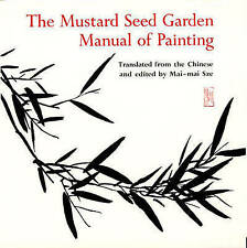 The Mustard Seed Garden Manual of Painting: A Facsimile of the 1887-1888 Shangha