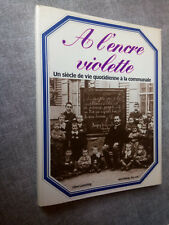 à l'encre violette un siècle de vie quotidienne à la communale Clive Lamming