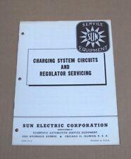 Vtg SUN SERVICE EQUIPMENT Charging System Circuits & Regulator Servicing Manual