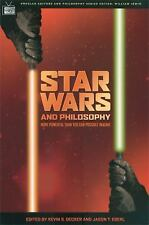 'STAR WARS' AND PHILOSOPHY by Kevin S. Decker : US2-R3B : PB 830 : NEW BOOK