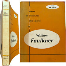 William Faulkner 1968 Melvin Backman Sartoris Moïse Thème structure dans oeuvre