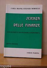 Scienza delle finanze con elementi di statistica economica - Ed. Cedam