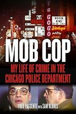 Mob Cop: My Life of Crime in the Chicago Police Department-ExLibrary