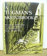 A Tugman's Sketchbook by Frank O. Braynard 1965 HB/DJ *Signed*