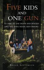 Five Kids And One Gun: A Game To The Death And Hockey Like You Have Never See...