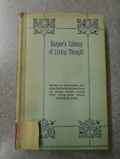 * HARPER'S LIBRARY OF LIVING THOUGHT by W M FLINDERS PETRIE * UK POST £3.25* H/B