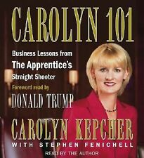 Carolyn 101 : Business Lessons from the Apprentices Straight Shooter by...