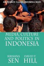 Media, Culture and Politics in Indonesia (Paperback or Softback)