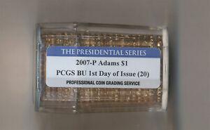 2007- P Adams Presidential Dollar Roll of 20 PCGS BU 1st Day of Issue