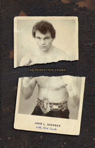 The Forgotten Champ: John L Gardner (Paperback)