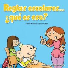 Autism Is... ? Bks.: Reglas Escolares... ¿qué Es Eso? by Ymkje Wideman-van...