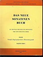 Martin Frey : Das neue Sonatinen Buch ( Piano )