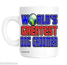 WORLD'S GREATEST DOG GROOMER Novità Regalo Tazza