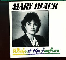 Mary Black / Without The Fanfare