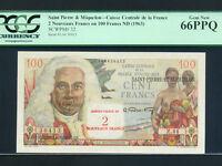 Saint Pierre & Miquelon:P-32,100 Francs,1963 * French Rule * PCGS Gem UNC 66 PPQ