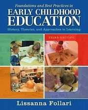Foundations and Best Practices in Early Childhood Education : History,...