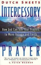 Intercessory Prayer Study Guide : How God Can Use Your Prayers to Move Heaven...