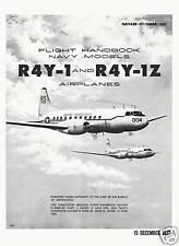 CONVAIR R4Y-1 and R4Y-1Z SAMARITAN /   US NAVY FM NAVAER-01-5MRD-501
