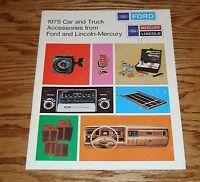 Original 1975 Ford Lincoln Mercury Car & Truck Accessories Sales Brochure 75