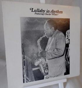 Lullaby in Rhythm featuring Charlie Parker...ZIM ZL-1001 SPJ 107