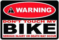 2 x Warning dont touch my bike Self Adhesive sticker Bike Motorbike Motorcycle