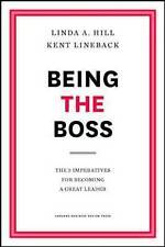 Being the Boss 'The 3 Imperatives for Becoming a Great Leader Hill, Linda A.