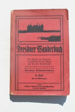 5262 Dresdner Wanderbuch 2. Teil 1922 Reiseführer Dresden