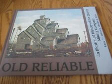 Old Reliable: An Illustrated History of the Quincy Mining Company Upper MI